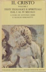Il Cristo. Volume I. Testi teologici e spirituali dal I al IV secolo