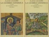 La Guerra Giudaica Volume I (Libri I-III), Volume II (Libri IV-V)