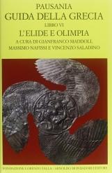 Guida della Grecia. Libro VI L'Elide e Olimpia