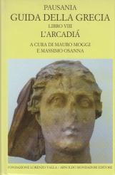 Guida della Grecia. Libro VIII L'Arcadia
