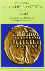 Guida della Grecia. Libro VII L'Acaia