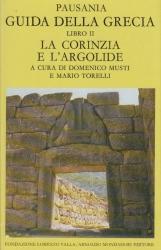 Guida della Grecia. Libro II La Corinzia e L'Argolide