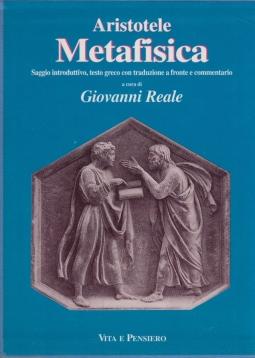 Metafisica. Saggio introduttivo, testo greco a fronte e commentario