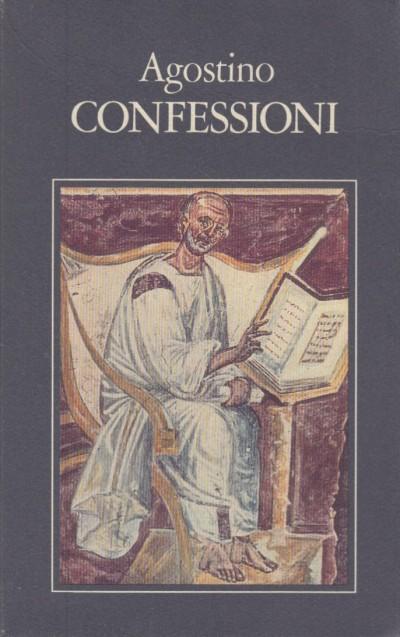 Confessioni - Agostino