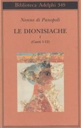 Le dionisiache. I (Canti 1-12)