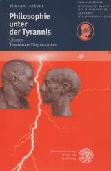 Philosophie Unter Der Tyrannis: Ciceros 'tusculanae Disputationes