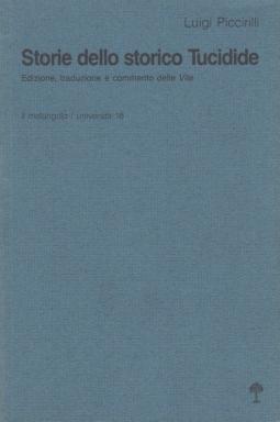 Storie dello storico Tucidide. Edizione, traduzione e commento delle Vite