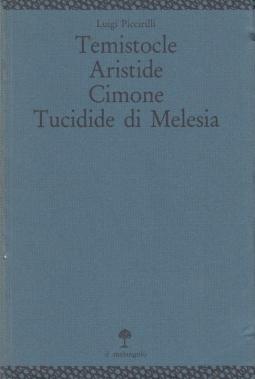 Temistocle Aristide Cimone Tucidide di Melesia