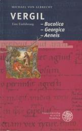 Vergil: Bucolica - Georgica - Aeneis. Eine Einführung