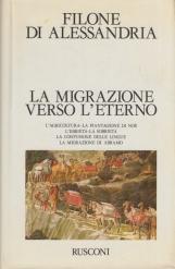 La migrazione verso l'eterno. L'agricoltura, La piantagione di Noè, L'ebrietà, La sobrietà, La confusione delle lingue, La migrazione di Abramo
