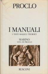 I Manuali I Testi Magico - Teurgici. Marino di Neapoli Vita di Proclo