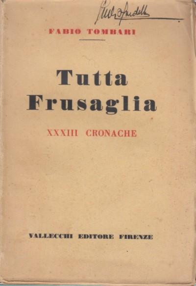 Tutta frusaglia. xxiii cronache - Tombari Fabio