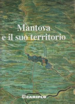 Mantova e il suo territorio
