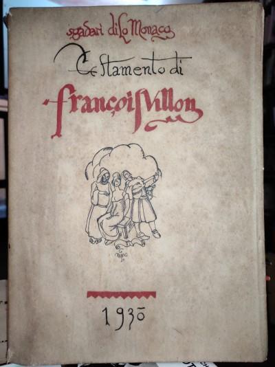 Il testamento di françois villon. prima traduzione italiana - Sgadari Di Lo Monaco