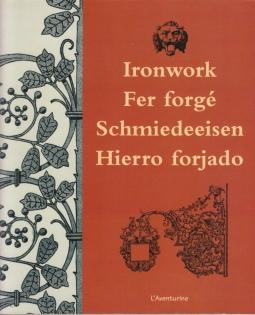Ironwork Fer Forge Schmiedeeisen Hiero forjado