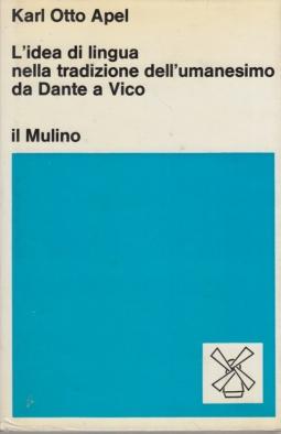 L'idea di lingua nella tradizione dell'umanesimo da Dante a Vico
