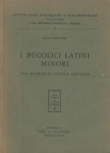 I bucolici latini minori. Una ricerca di critica testuale