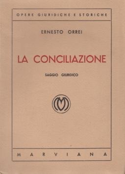 La conciliazione. Saggio giuridico