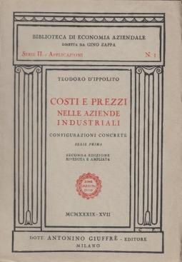 Costi e prezzi nelle aziende industriali. Configurazioni concrete, serie prima