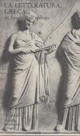 La letteratura Greca. Vol. II da Erodoto all'epilogo
