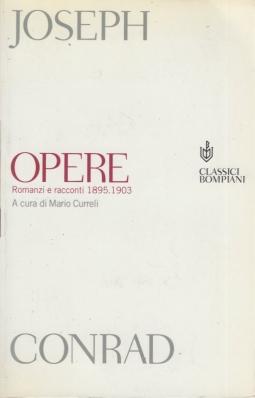 Opere. Romanzi e racconti 1895 1903