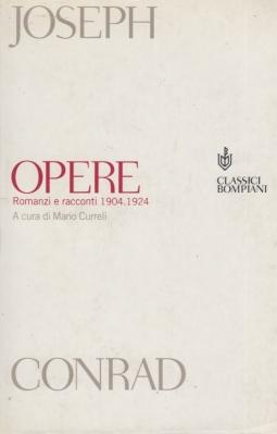 Opere. Romanzi e racconti 1904 1924