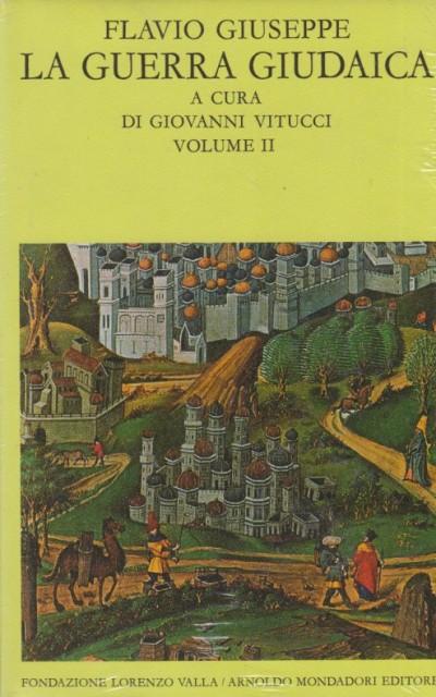 La guerra giudaica volume ii (libri iv-v) - Flavio Giuseppe