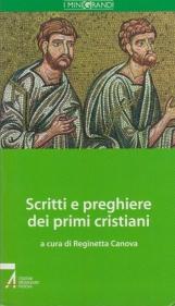 Scritti e preghiere dei primi cristiani.