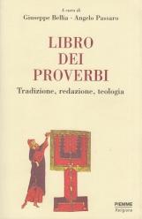 Libro dei proverbi. Tradizione, redazione, teologia.