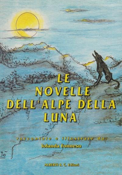 Le novelle dell'alpe della luna - Fonnesu Iolanda