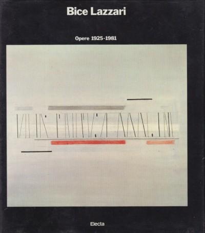 Bice lazzari opere 1925-1981