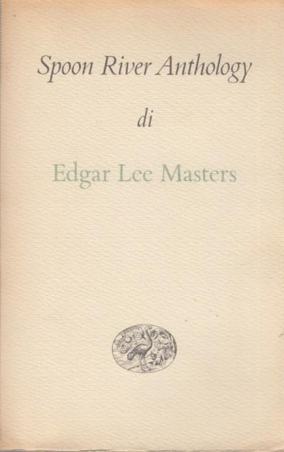 Spoon river anthology - Lee Masters Edgar