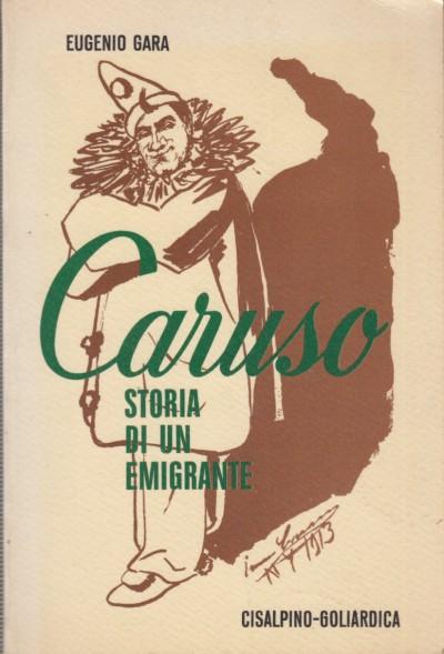 Caruso storia di un emigrante - Gara Eugenio