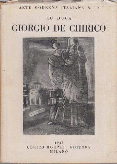 Dipinti di giorgio de chirico (1912-1932) - Lo Duca