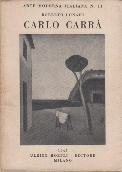 Carlo carrà - Longhi Roberto