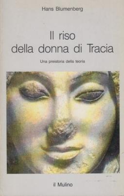 Il riso della donna di Tracia. Una preistoria della teoria