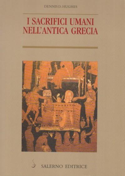 I sacrifici umani nell'antica grecia - Hughes D. Dennis