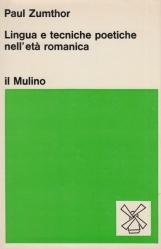 Lingua e tecniche poetiche nell'età romanica