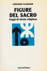 Figure del sacro. Saggio di storia religiosa