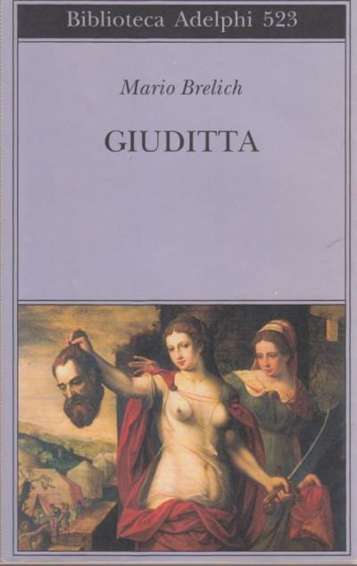 Giuditta - Brelich Mario