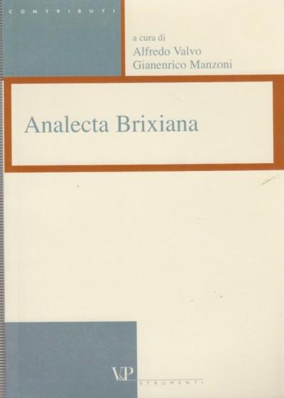 Analecta brizxiana - Valvo Alfredo - Mazoni Gianenrico (a Cura Di)