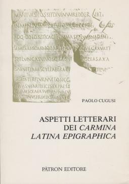Aspetti letterri dei Carmina Latina Epigraphica