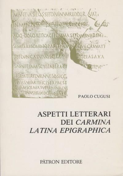 Aspetti letterri dei carmina latina epigraphica - Cugosi Paolo