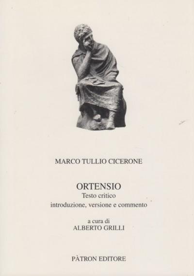 Ortensio. testo latino e italiano - Cicerone Marco Tullio