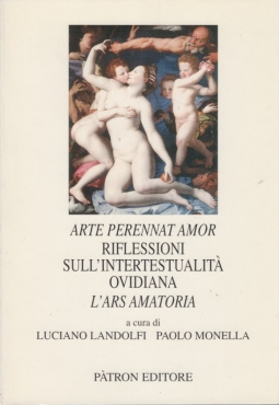 Arte perennat amor. Riflessioni sull'intertestualità ovidiana. L'ars amatoria