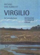 Virgilio. Un'introduzione. Bucoliche Georgiche Eneide