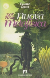 Per una nuova metafisica Volume I