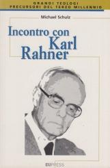 Incontro con Karl Rahner