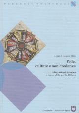Fede, culture e non credenza. Integrazione europea e nuove sfide per la Chiesa