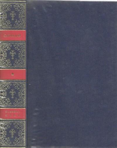 Il libro di gaio valerio catullo e i frammenti dei poeti nuovi - Catullo Gaio Valerio